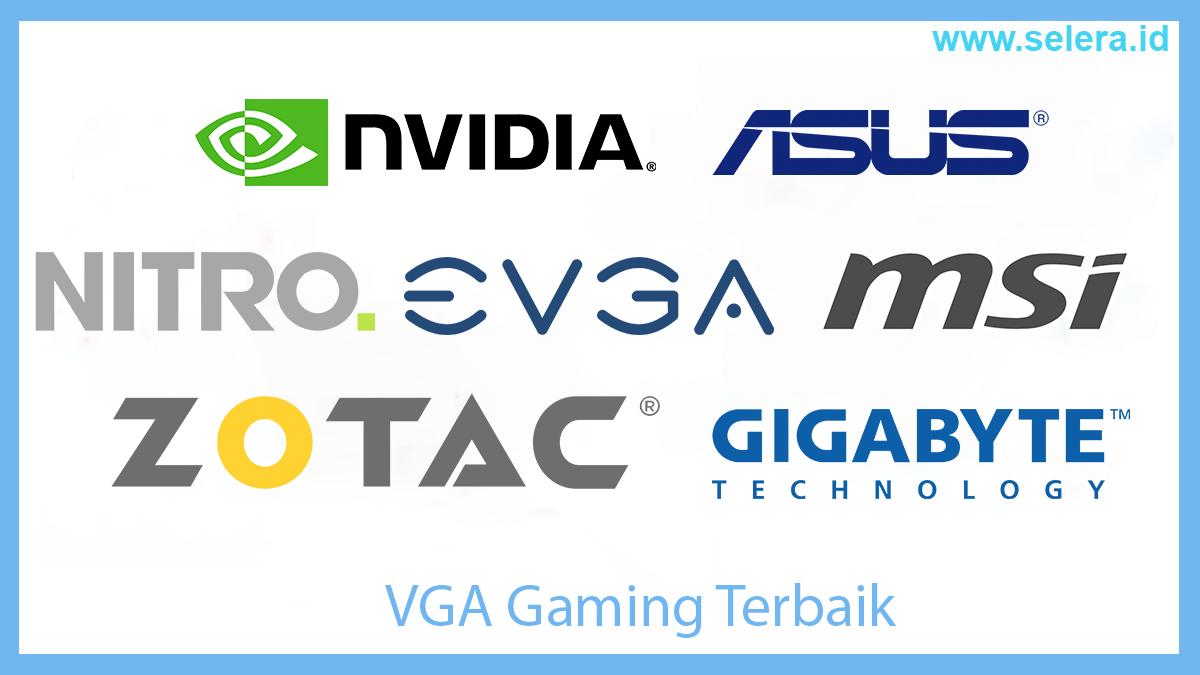 VGA Gaming Terbaik