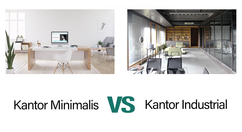 Kantor Minimalis atau Industrial