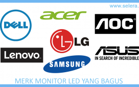 Merk Monitor LED Yang Bagus