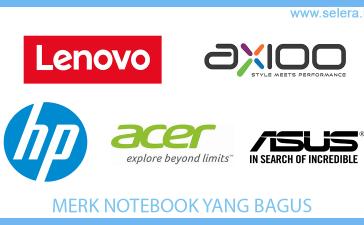 Merk Notebook Yang Bagus